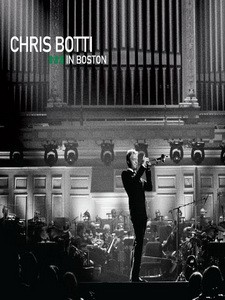 克里斯伯堤(Chris Botti) - Chris Botti in Boston 演唱會