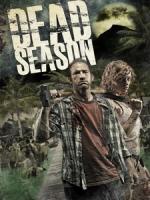 [英] 死亡季節 (Dead Season) (2012)