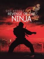 [英] 復仇忍者 (Revenge of the Ninja) (1983)