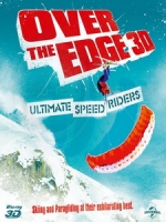 極速追風 3D (Over The Edge 3D - Ultimate Speed Riders) <2D + 快門3D>[台版]