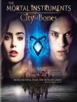 [英] 天使聖物 - 骸骨之城 (The Mortal Instrument - City of bones) (2013)[台版]