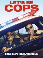 [英] 冒牌條子 (Let s Be Cops) (2014)[台版]