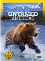 狂野美洲 (Untamed Americas) [Disc 1/2]