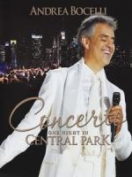 安德烈波伽利(Andrea Bocelli) - Concerto One Night in Central Park 演唱會