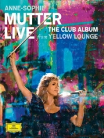 安.蘇菲.慕特(Anne-Sophie Mutter) - Live From Yellow Lounge 音樂會