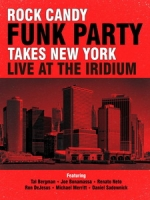 Rock Candy Funk Party - Takes New York Live at the Iridium 演唱會