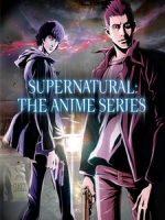 [英] 超自然檔案 動畫版 (Supernatural - The Anime Series) (2011) [Disc 1/2][台版]