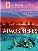 大氣 - 地球,空氣,水 (Atmospheres - Earth, Air and Water)