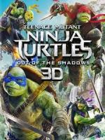 [英] 忍者龜 - 破影而出 3D (Teenage Mutant Ninja Turtles - Out of the Shadows 3D) (2016) <2D + 快門3D>[台版]