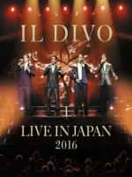 美聲男伶(IL DIVO) - Live in Japan 2016 演唱會
