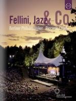 柏林愛樂溫布尼音樂會 2011 (Waldbuhne 2011 - Fellini, Jazz & Co.)