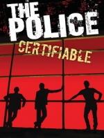 警察合唱團(The Police) - Certifiable 演唱會