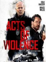 [英] 暴劫行動 (Acts of Violence) (2018)[台版字幕]