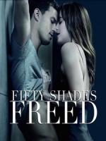 [英] 格雷的五十道陰影 - 自由 (Fifty Shades Freed) (2018)[台版]