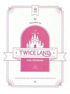 TWICE - TWICELAND THE OPENING 演唱會 [Disc 1/2]