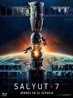 [俄] 星空浩劫 (Salyut-7) (2017)