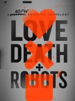 [英] 愛x死x機器人 (Love Death and Robots) (2019)[台版字幕]