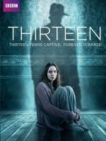 [英] 失落的十三年 (Thirteen) (2016) [台版]