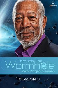 [英] 摩根費里曼之穿越蟲洞 第三季 (Through the Wormhole S03)