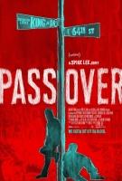 [英] 越界 (Pass Over) (2018) [搶鮮版]
