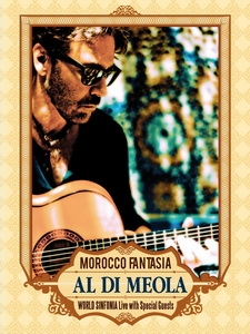 艾爾‧迪‧米歐拉(Al Di Meola) - Morocco Fantasia 演唱會