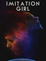 [英] 模仿女孩 (Imitation Girl) (2017)[台版字幕]