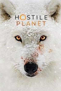 [英] 水深火熱的星球 第一季 (Hostile Planet S01) (2019)