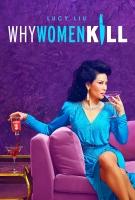 [英] 致命女人 第一季 (Why Women Kill S01) (2019)