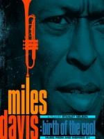 [英] 邁爾士戴維斯 - 酷派的誕生 (Miles Davis - Birth of the Cool) (2019)[台版字幕]