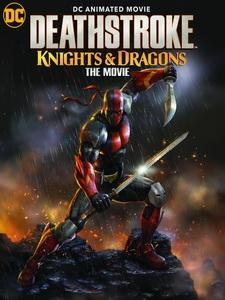 [英] 喪鐘 - 騎士與龍 (Deathstroke - Knights and Dragons The Movie) (2020)[台版字幕]