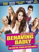 [英] 追愛敢死隊 (Behaving Badly) (2014)[台版字幕]