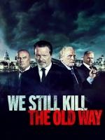 [英] 重返危城 (We Still Kill the Old Way) (2014)[台版字幕]